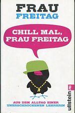 Frau Freitag - Chill mal, Frau Freitag