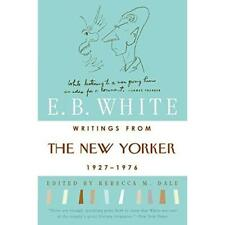Writings from the  New Yorker  , 1920s-70s - Paperback NEW White, E B 1989-02-28