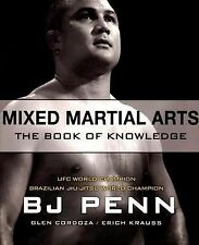 Mixed Martial Arts: The Book of Knowledge Penn, BJ Paperback Book VeryGood