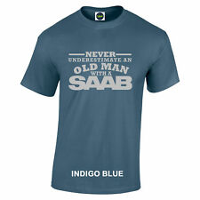 SAAB Never Underestimate An Old Man With A SAAB t shirt Silver Logo to 5XL