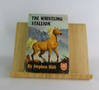 The Whistling Stallion 1st EDITION 1951 Famous Horse Stories Stephen Holt