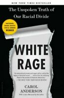 White Rage: The Unspoken Truth of Our Racial Divide by Carol Anderson ✔️[PĐF] 🔥