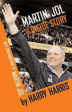 Martin Jol: The Inside Story by Martin Jol, Harry Harris (Hardback, 2007)