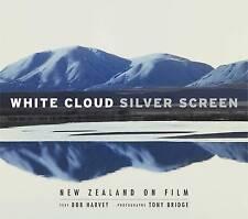 White Cloud, Silver Screen 'New Zealand on Film Harvey, Bob