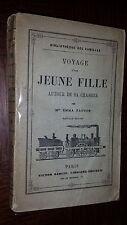 VOYAGE D'UNE JEUNE FILLE AUTOUR DE SA CHAMBRE - Emma Faucon 1870