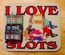 MOUSE PAD CUSTOM, I LOVE SLOTS MACHINE Computer Cpu SLAVE TO SLOTS Gift laptop