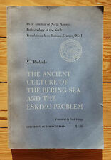 Ancient Culture of the Bering Sea & the Eskimo Problem, Arctic Institute 1961 Ca