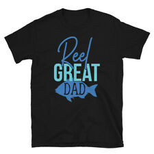 Fishing Shirt Fathers Day Gift For Dad Reel Great Dad Fisherman Fishing Gift
