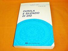 parola e silenzio di dio ,a cura del sae, dehoniane, 1991 br. cucita