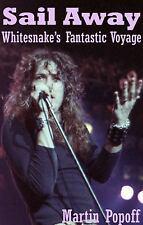 Sail Away: Whitesnake's Fantastic Voyage, Music, Printed Books, Biography,, Popo
