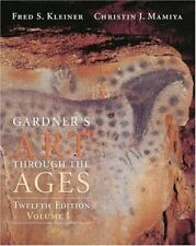 Gardner's Art through the Ages, Volume I,  by Fred Kleiner, Christin Mamiya