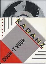 KADANZ - Door 't vuur CD SINGLE 2TR CARDSLEEVE 1994 HOLLAND