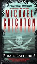 PIRATE LATITUDES ~ Michael Crichton ~  Brand-New Mass Market Paperback