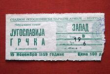 YUGOSLAVIA GREECE 1959 ORIGINAL FOOTBALL MATCH TICKET BELGRADE