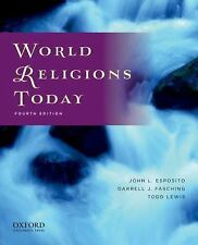 World Religions Today by Darrell J. Fasching, Todd Lewis and John L. Esposito...