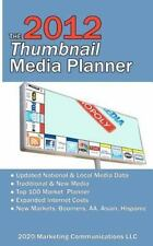 The 2012 Thumbnail Media Planner : Fast Media Facts and Costs by Ronald...