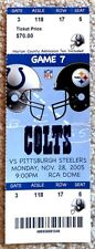 CLASSIC INDIANAPOLIS COLTS TICKET STUB v PITTSBURGH STEELERS 2005 - RARE