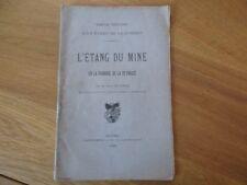 L' ETANG DU MINE PAROISSE DE PEYROUZE ETANG DE LA DOMBE 1885 DE VARAX