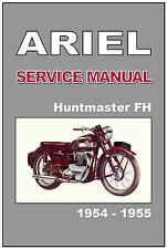 ARIEL Workshop Manual FH Huntmaster 650 1954 & 1955 Maintenance Service & Repair