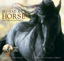 If I Had a Horse: How Different Life Would Be, Excellent Books