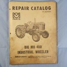 Minneapolis Moline Mopower Big Mo 400 Repair Catalog Manual R 2052a