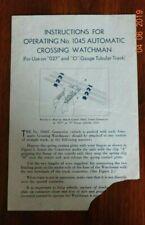 ORIGINAL LIONEL #1045 AUTOMATIC CROSSING WATCHMAN INSTRUCTION SHEET
