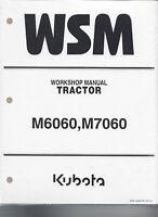 Kubota M6060, M7060 Tractor Workshop Manual 9Y111-08260