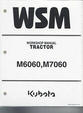 Kubota M6060, M7060 Tractor Workshop Manual 9Y111-08260