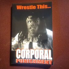Wrestle This..Corporal Punishment wrestling book MINT Softcover 316 page SIGNED