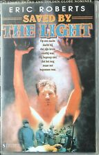 SAVED BY THE LIGHT - ERIC ROBERTS - VHS