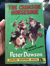 The Crimson Horseshoe ~ Peter Dawson Collins Uk Western Paperback Collectible
