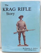 The Krag Rifle Story by Mallory & Olson ~ Signed & Ltd Edition #51 / 100 Copies