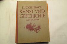 Kunst & Geschichte   Altertum   H. Luckenbach,illustriert