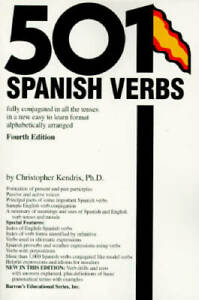 501 Spanish Verbs: Fully Conjugated in All the Tenses in a New Easy-To-Le - GOOD