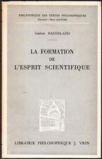 La formation de l'esprit scientifique Gaston BACHELARD