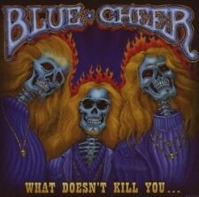 What Doesn't Kill You 0805772411227 by Blue Cheer CD