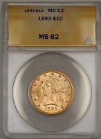 1893 $10 Ten Dollar Liberty Eagle Gold Coin ANACS MS-62 WW
