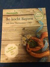 Thermomix Kochbuch Buch So kocht Bayern bayerische Rezepte TM5