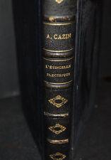 L'ETINCELLE ELECTRIQUE ,A CAZIN BIBLIOTHEQUE DES MERVEILLES  1876
