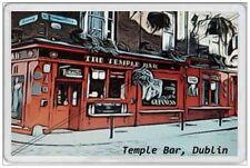 TEMPLE BAR - JUMBO FRIDGE MAGNET - DUBLIN IRELAND EIRE IRISH SOUVENIR