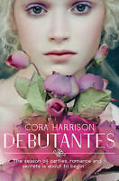 Debutantes by Harrison, Cora, Good Used Book (Paperback) FREE & FAST Delivery!