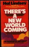 Theres a New World Coming: A Prophetic Odyssey by Hal Lindsey