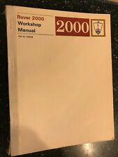 ROVER 2000 2000SC 2000TC Factory OEM Workshop Manual GENUINE BL Ref: 605028 1967