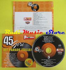 CD 45 GIRI HIT PARADE ITALIANA compilation DALLA DIK DIK ALICE no lp mc (C14***)