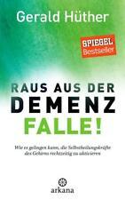 RAUS AUS DER DEMENZ FALLE! VON GERALD HÜTHER 2017 TOP-ZUSTAND GEBUNDENE AUSGABE