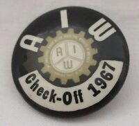 Allied Industrial Workers Pin Button Check Off 1967 AIW Vintage Union