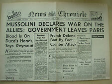 NEWS CHRONICLE WWII NEWSPAPER JUNE 11th 1940 MUSSOLINI DECLARES WAR ON ALLIES