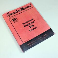 Farmall 300 Tractor Operators Owners Manual International Mccormick Instructions