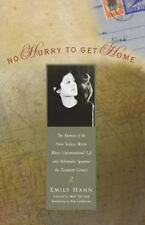No Hurry to Get Home: The Memoir of the New Yorker Writer Whose Unconventional L