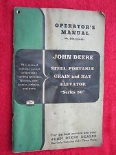 VINTAGE ORIGINAL JOHN DEERE 50 STEEL PRTABLE GRAIN,HAY ELEVATOR OPERATORS MANUAL